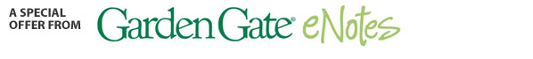 A Special Offer From Garden Gate eNotes